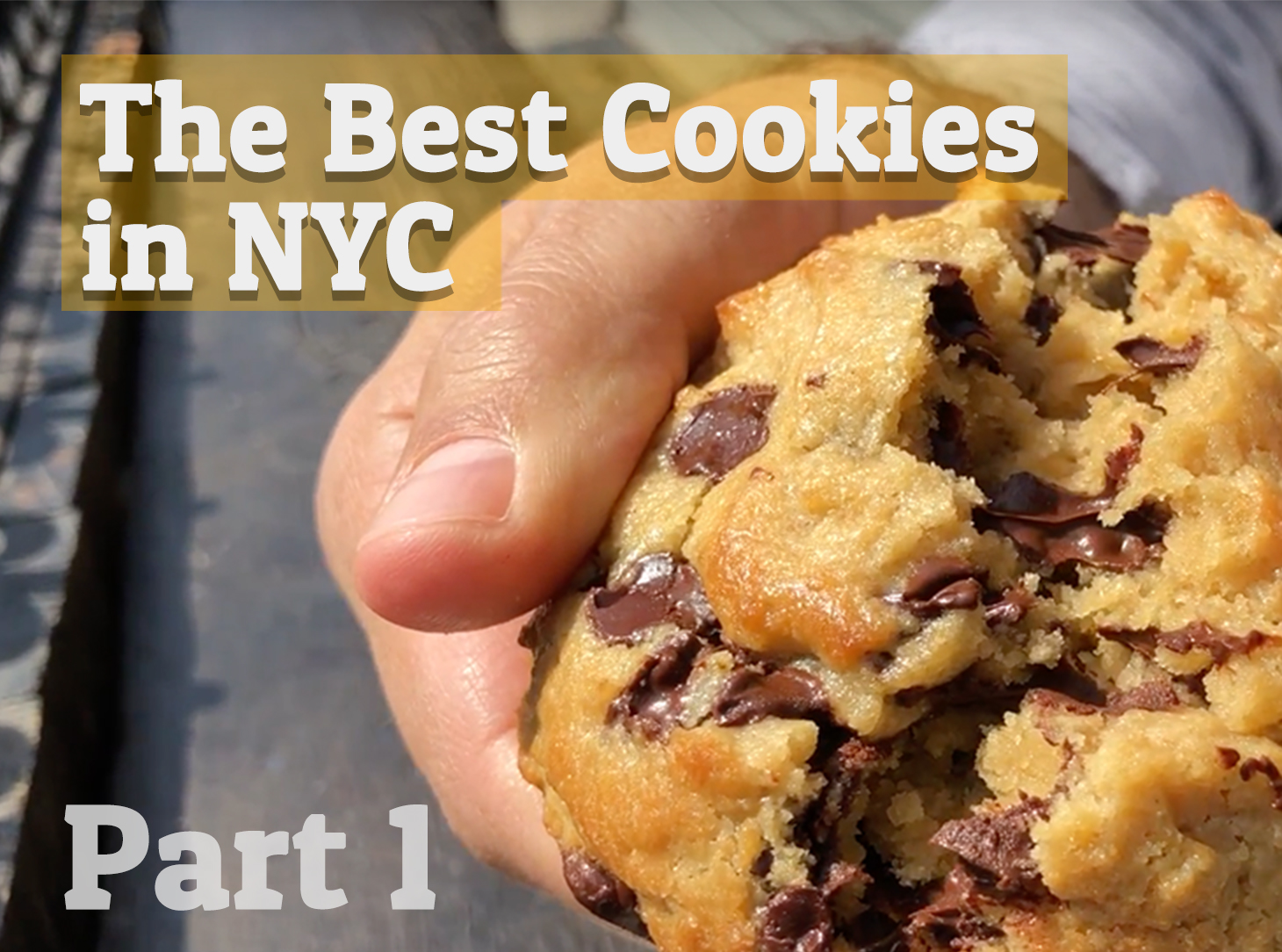 The Best Cookies in NYC - part 1